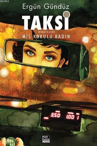 Taksi Hikayeleri - Mis Kokulu Kadın