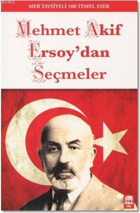 Mehmet Akif Ersoy'dan Seçmeler
