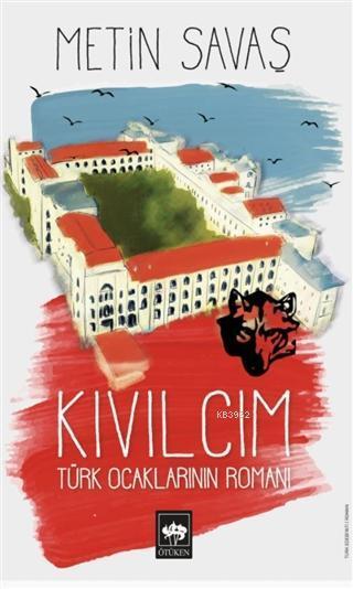 Kıvılcım; Türk Ocaklarının Romanı