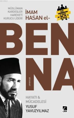 Müslüman Kardeşler Hareketi Kurucu Lideri Hasan El Benna