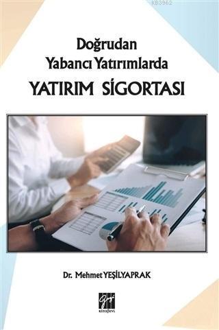 Doğrudan Yabancı Yatırımlarda Yatırım Sigortası