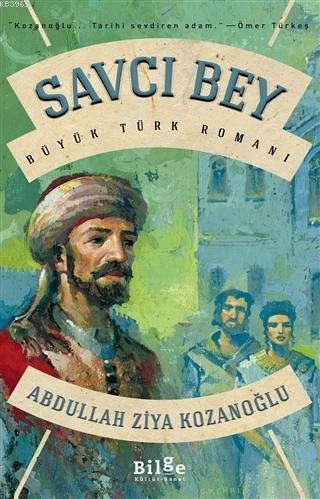 Savcı Bey; Büyük Türk Romanı