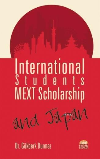 International Students, MEXT Scholarship, and Japan