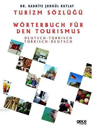 Turizm Sözlüğü: Almanca Türkçe - Türkçe Almanca