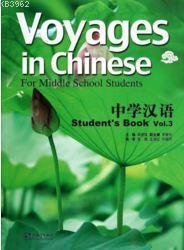 Voyages in Chinese 3 Student's Book +MP3 CD; (Gençler için Çince Kitap+ MP3 CD)