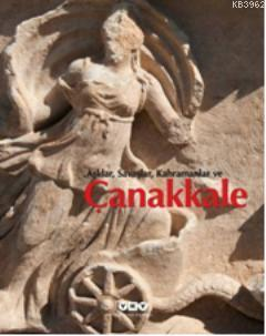 Aşklar, Savaşlar, Kahramanlar ve Çanakkale