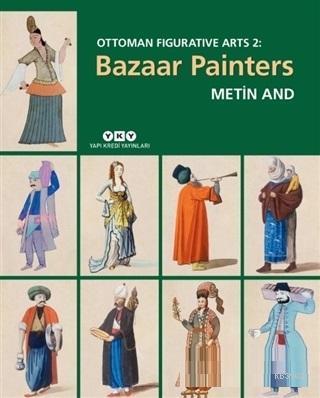 Bazaar Painters - Ottoman Figurative Arts 2