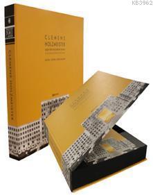 Clemens Holzmeister (Kutulu); Çağın Dönümünde Bir Mimar
