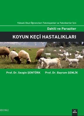 Dahili ve Paraziter Koyun Keçi Hastalıkları