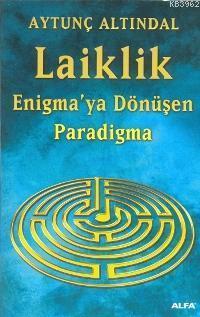 Laiklik; Enigma'ya Dönüşen Paradigma