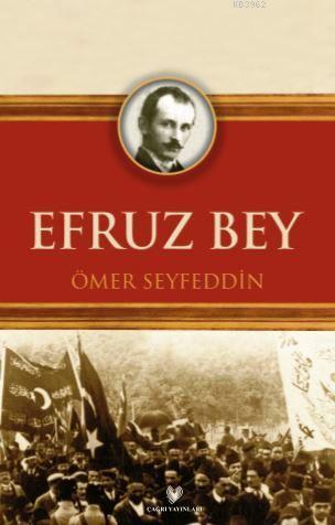 Efruz Bey; Osmanlı Türkçesi aslı ile birlikte, sözlükçeli