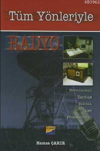 Tüm Yönleriyle Radyo; Terminoloji, Tarihçe, Teknik, İşlev, Prodüksiyon