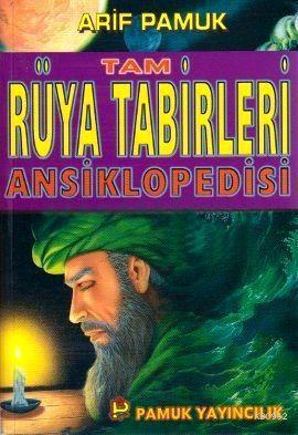Tam Rüya Tabirleri Ansiklopedisi (Rüya-003, Roman Boy, Lüks Cilt)