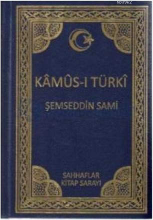 Kamus-ı Türki (Ciltli, Osmanlıca)