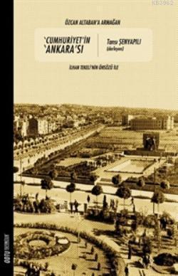 Cumhuriyet'in Ankara'sı