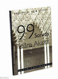 99 Soruda İslam Akaidi