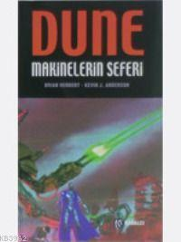 Dune - Makinelerin Seferi