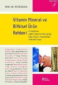 Vitamin Mineral ve Bitkisel Ürün Rehberi