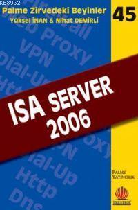Zirvedeki Beyinler 45 ISA Server 2006