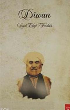 Diwan; Seyid Eliye Fındıki