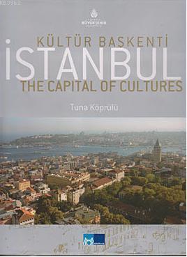 Kültür Başkenti İstanbul (İngilizce); The Capital of Cultures