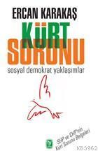 Kürt Sorunu; Sosyal Demokrat Yaklaşımlar