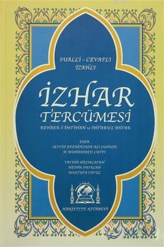 İzhar Tercümesi; Rehber-i İmtihan ve İhtaru'l Ahyar