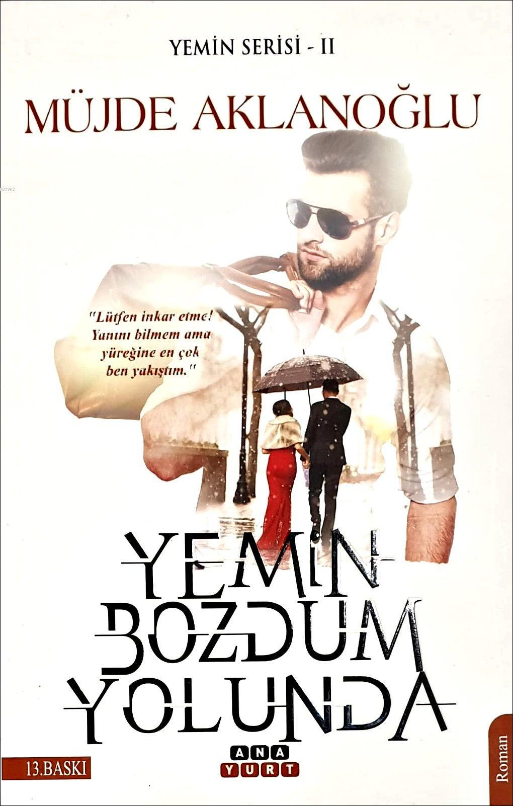 Yemin Bozdum Yolunda; Yemin Serisi 2