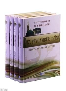 Hz. Peygamberin Sireti, Ahlakı ve Daveti (4 Cilt Takım)