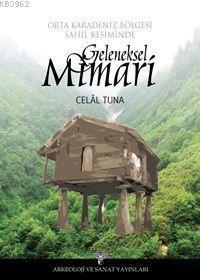 Orta Karadeniz Bölgesi Sahil Kesiminde Geleneksel Mimari