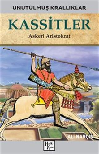 Kassitler - Unutulmuş Krallıklar; Askeri Aristokrat