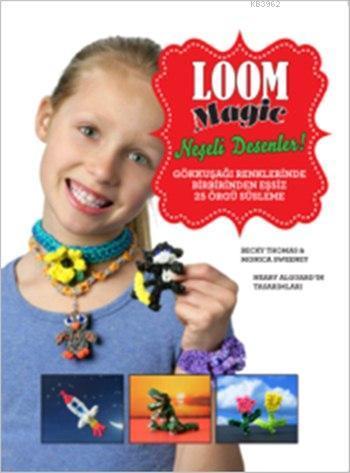 Loom Magic - Neşeli Desenler (10+ Yaş)