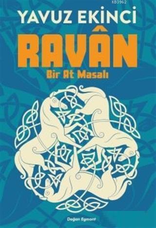 Ravan; Bir At Masalı