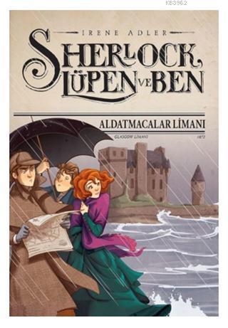 Sherlock Lüpen ve Ben - Aldatmacalar Limanı