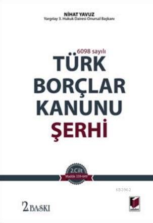 6098 Sayılı Türk Borçlar Kanunu Şerhi (2 Cilt Takım)