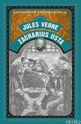 Olağanüstü Yolculuklar 15 - Zacharıus Usta