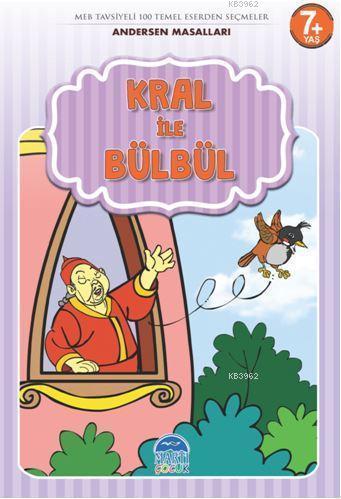 Kral ile Bülbül - Andersen Masalları