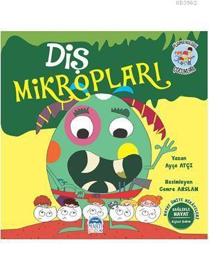 Diş Mikropları - Pijama Kulübü Çocukları; Hayat Ünite Hikayeleri