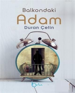 Balkondaki Adam