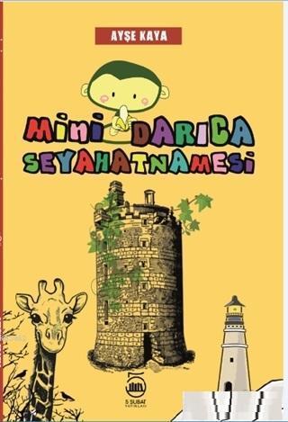 İlkokulda Yabancı Dil Öğretimi; Mini Darıca Seyahatnamesi