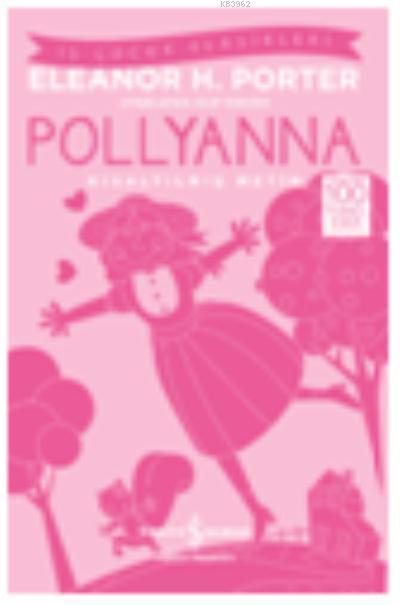 Pollyanna (Kısaltılmış Metin)