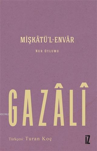 Mişkatü'l-Envar; Nur Oylumu