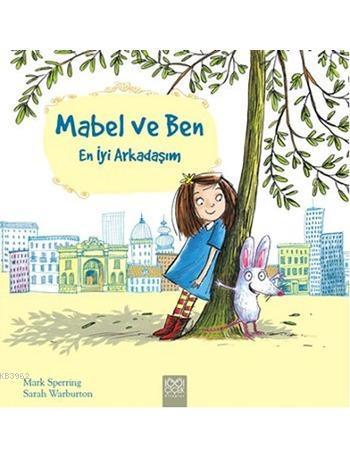 Mabel ve Ben; En İyi Arkadaşım