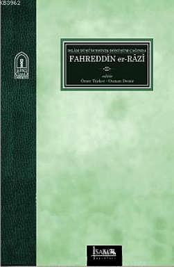 İslam Düşüncesinin Dönüşüm Çağında Fahreddin er- Razi