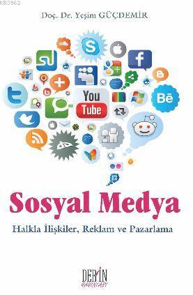 Sosyal Medya Halkla İlişkiler, Reklam ve Pazarlama