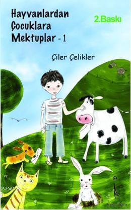 Hayvanlardan Çocuklara Mektuplar - 1