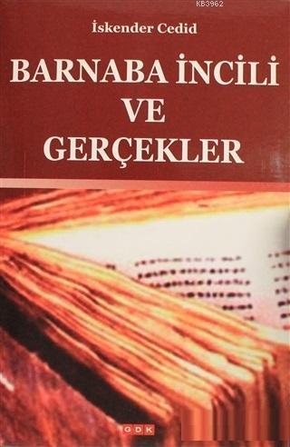 Barnaba İncili ve Gerçekler