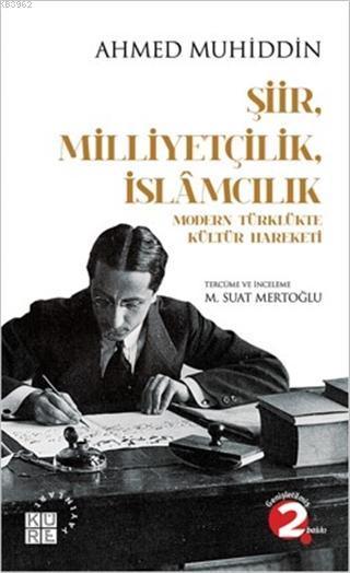 Şiir Milliyetçilik İslamcılık Modern Türklükte Kültür Hareketi