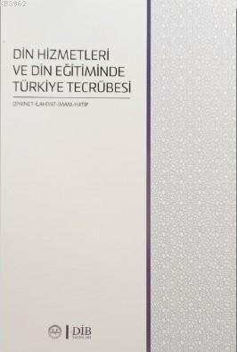 Din Hizmetleri Ve Din Eğitiminde Türkiye Tecrübesi