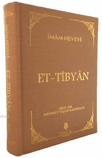 El-Tibyân; ( Bez Cilt Kapak )
